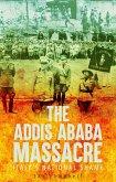 The Addis Ababa Massacre (eBook, PDF)