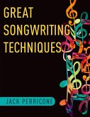 Great Songwriting Techniques (eBook, PDF)