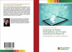 Integração de Redes Heterogêneas sem fio para composição de Redes 5G