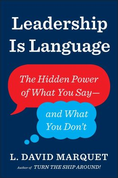 Leadership Is Language (eBook, ePUB) - Marquet, L. David