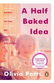 A Half Baked Idea (eBook, ePUB)