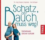 Schatz, der Bauch muss weg, Audio-CD (mp3)