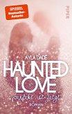 Haunted Love - Perfekt ist Jetzt / New York University-Trilogie Bd.1