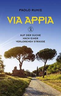 Via Appia - Rumiz, Paolo