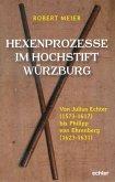 Hexenprozesse im Hochstift Würzburg