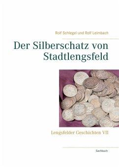 Der Silberschatz von Stadtlengsfeld