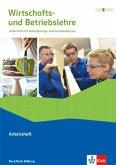 Wirtschafts- und Betriebslehre. Lernsituationen und Prüfungswissen. Arbeitsheft. Ausgabe 2019