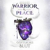 Warrior & Peace - Göttliches Blut, 1 MP3-CD