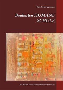 Baukasten HUMANE SCHULE - Scheuermann, Rita