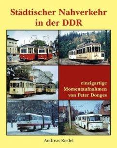 Städtischer Nahverkehr in der DDR - Riedel, Andreas