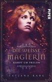 Die weiße Magierin: Kampf um Prelon / Raels Reise Bd.2