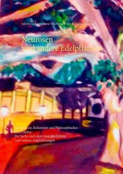 Neurosen und andere Edelpflanzen