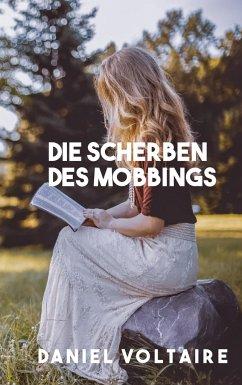 Die Scherben des Mobbings