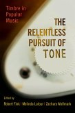 The Relentless Pursuit of Tone (eBook, PDF)
