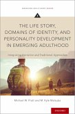 The Life Story, Domains of Identity, and Personality Development in Emerging Adulthood (eBook, PDF)