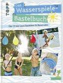 Das Wasserspiele-Bastelbuch (Mängelexemplar)