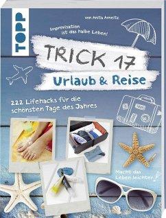 Trick 17 - Urlaub & Reise (Mängelexemplar) - Arneitz, Anita