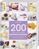 200 Tipps, Tricks und Techniken Natürliche Schönheit (Mängelexemplar)