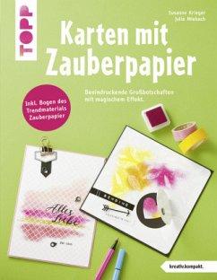 Karten mit Zauberpapier (Mängelexemplar) - Krieger, Susanne;Miebach, Julia