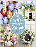 Die 100 schönsten Ostereier (Mängelexemplar)