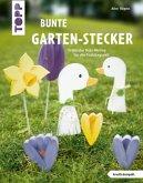 Bunte Garten-Stecker (kreativ.kompakt.) (Mängelexemplar)