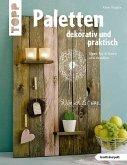 Paletten dekorativ und praktisch (kreativ.kompakt.) (Mängelexemplar)