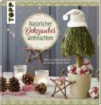 Natürlicher Dekozauber Weihnachten (Mängelexemplar)