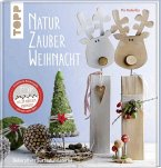 NaturZauber Weihnacht. Erweiterte Neuausgabe (Mängelexemplar)