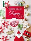 Weihnacht aus Papier (Mängelexemplar)