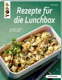 Rezepte für die Lunchbox (Mängelexemplar)