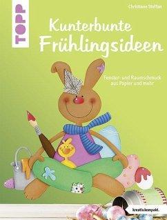 Kunterbunte Frühlingsideen (kreativ.kompakt.) (Mängelexemplar)