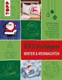 333 Vorlagen Winter & Weihnachten (Mängelexemplar)