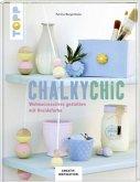 Chalky Chic (KREATIV.INSPIRATION) (Mängelexemplar)