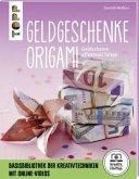 Origami-Geldgeschenke (kreativ.startup.) (Mängelexemplar)