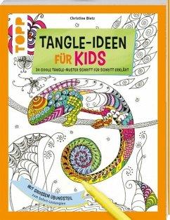 Tangle-Ideen für Kids (Mängelexemplar)