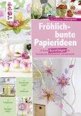 Fröhlich-bunte Papierideen. DIY Paper-Art (Mängelexemplar)