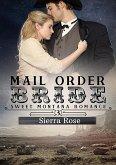 Mail Order Bride (My Montana Romance, #3) (eBook, ePUB)
