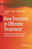 New Frontiers in Offender Treatment (eBook, PDF)