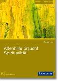 Altenhilfe braucht Spiritualität