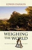 Weighing the World (eBook, PDF)