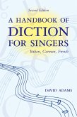 A Handbook of Diction for Singers (eBook, PDF)