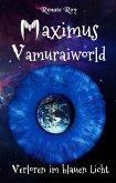 Maximus Vamuraiworld: Verloren im blauen Licht (eBook, ePUB)