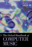 The Oxford Handbook of Computer Music (eBook, PDF)
