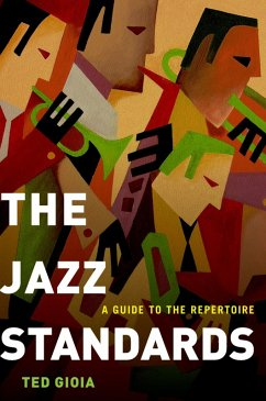 The Jazz Standards (eBook, PDF) - Gioia, Ted