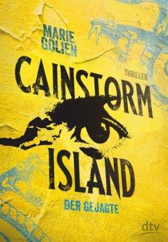Cainstorm Island - Der Gejagte - Golien, Marie