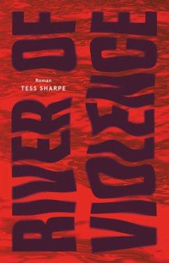 River of Violence - Sharpe, Tess