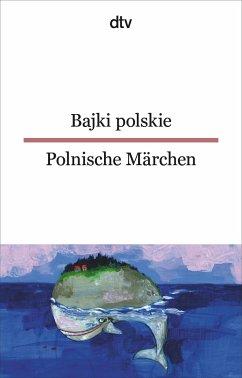 Bajki polskie, Polnische Märchen