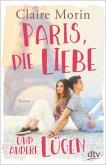 Paris, die Liebe und andere Lügen