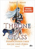 Herrscherin über Asche und Zorn / Throne of Glass Bd.7