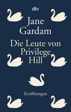 Die Leute von Privilege Hill - Gardam, Jane